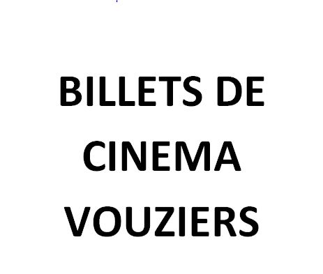 BILLETS DE CINEMA VOUZIERS